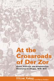 At the Crossroads of Der Zor: Death, Survival, and Humanitarian Resistance in Aleppo, 1915–1917