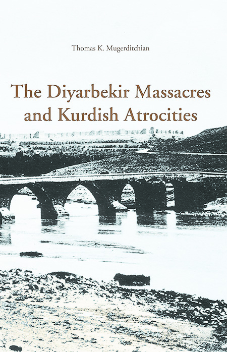 The Diyarbekir Massacres and Kurdish Atrocities